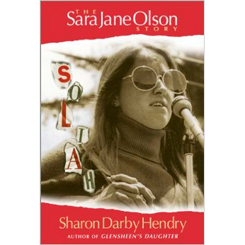 SoLiAh: The Sara Jane Olson Story
